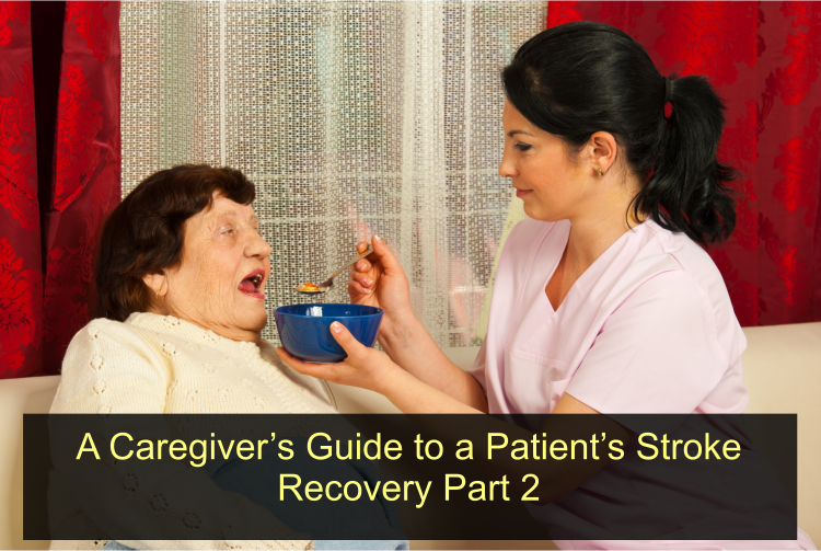 a-caregivers-guide-to-a-patient's-stroke-recovery-part-2