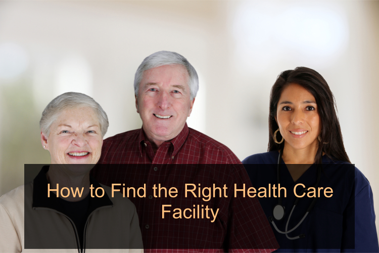 how-to-find-the-right-health-care-facility