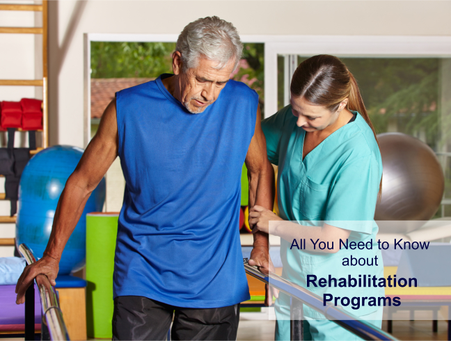 All You Need to Know about Rehabilitation Programs