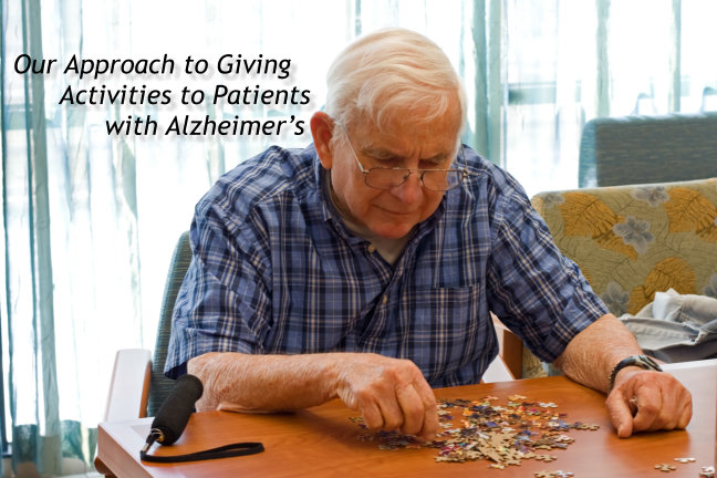 Our Approach to Giving Activities to Patients with Alzheimer's
